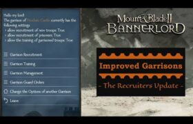 Improved Garrisons 3.0 Mount and blade 2 bannerlord mod Improved Garrisons 3.0 (bannerlord mod)